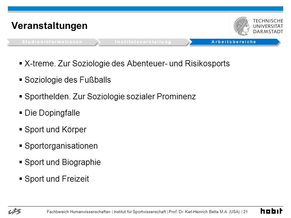 Fachbereich Humanwissenschaften | Institut für Sportwissenschaft | Prof. Dr. Karl-Heinrich Bette M.A. (USA) | 21 Veranstaltungen X-treme. Zur Soziolog