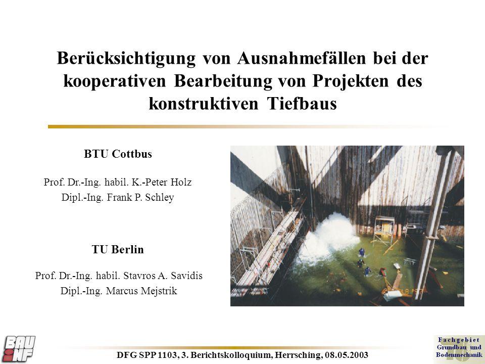 DFG SPP 1103, 3. Berichtskolloquium, Herrsching, 08.05.2003 Berücksichtigung von Ausnahmefällen bei der kooperativen Bearbeitung von Projekten des kon