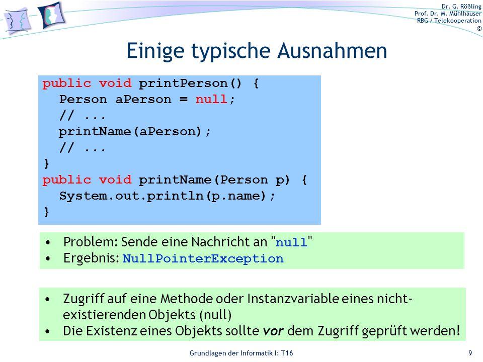 Dr.G. Rößling Prof. Dr. M. Mühlhäuser RBG / Telekooperation © Grundlagen der Informatik I: T16 2.