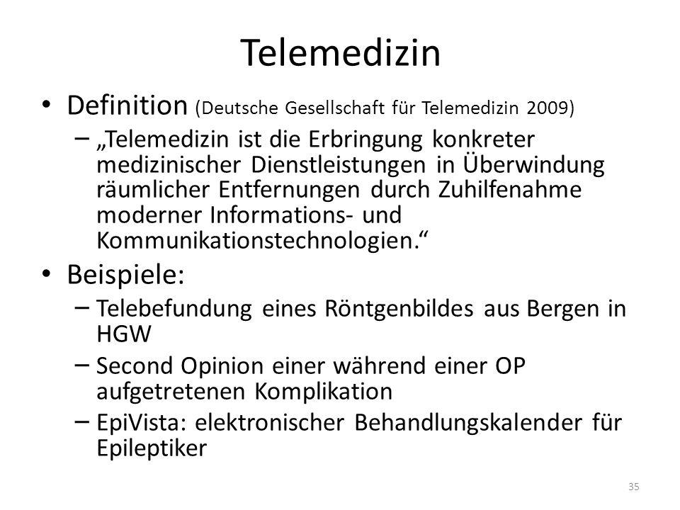 Telemedizin Definition (Deutsche Gesellschaft für Telemedizin 2009) – Telemedizin ist die Erbringung konkreter medizinischer Dienstleistungen in Überw