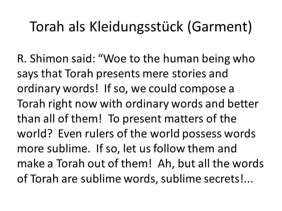 Torah als Kleidungsstück (Garment) R.