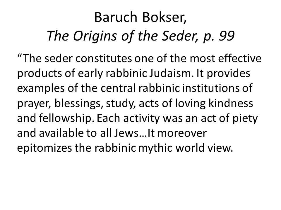Baruch Bokser, The Origins of the Seder, p.