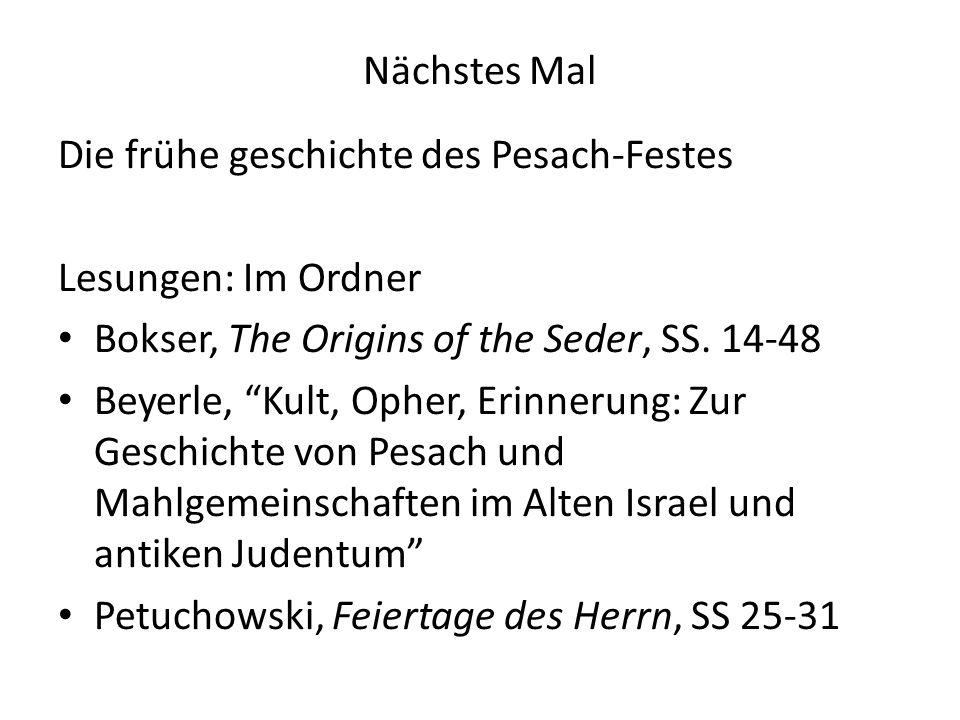 Nächstes Mal Die frühe geschichte des Pesach-Festes Lesungen: Im Ordner Bokser, The Origins of the Seder, SS.