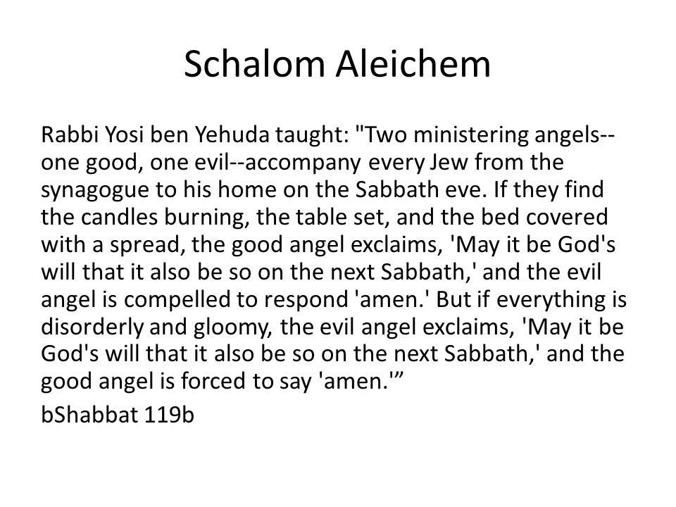 Schalom Aleichem Rabbi Yosi ben Yehuda taught: