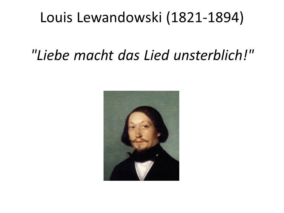 Louis Lewandowski (1821-1894)