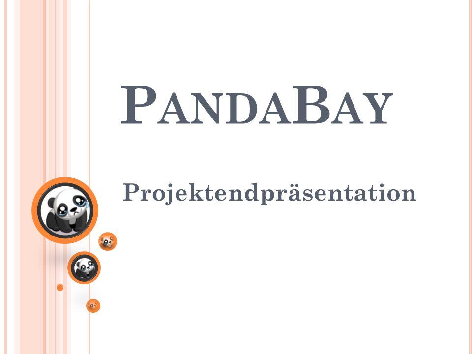 P ANDA B AY Projektendpräsentation