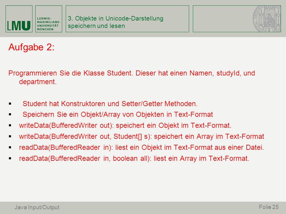 Aufgabe 2: Programmieren Sie die Klasse Student. Dieser hat einen Namen, studyId, und department. Student hat Konstruktoren und Setter/Getter Methoden