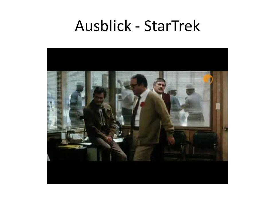 Ausblick - StarTrek