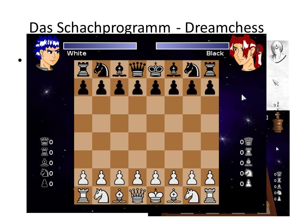 Das Schachprogramm - Dreamchess Dreamchess