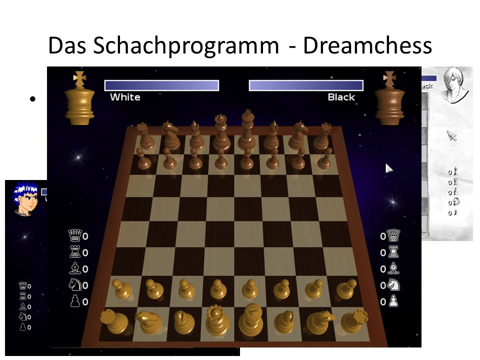 Das Schachprogramm - Dreamchess Dreamchess