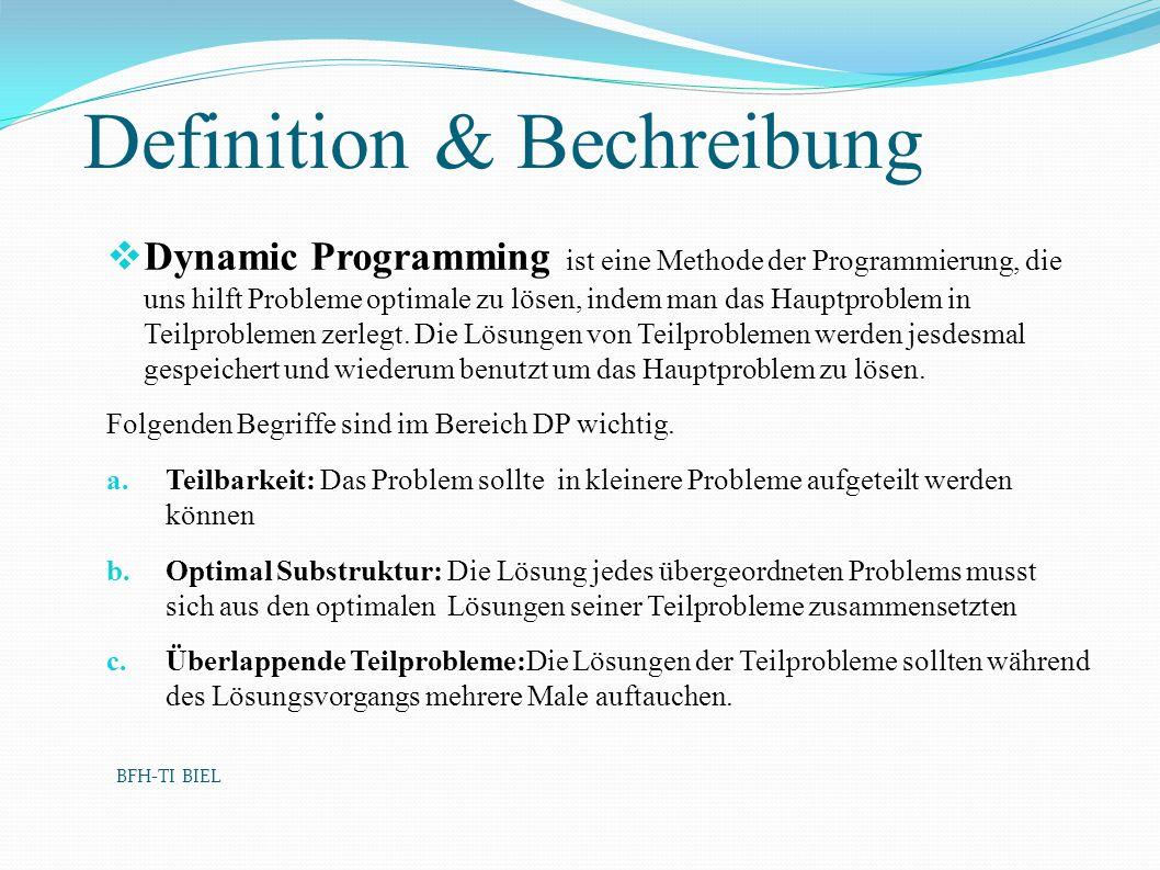 Definition & Bechreibung Dynamic Programming ist eine Methode der Programmierung, die uns hilft Probleme optimale zu lösen, indem man das Hauptproblem in Teilproblemen zerlegt.