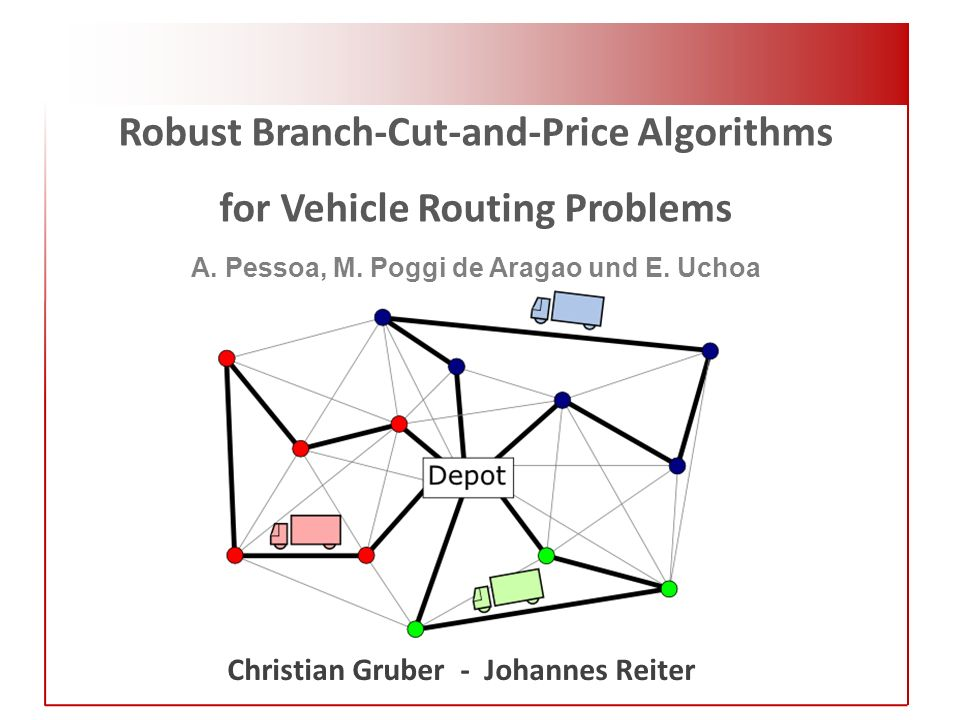 Robust Branch-Cut-and-Price Algorithms for Vehicle Routing Problems A.
