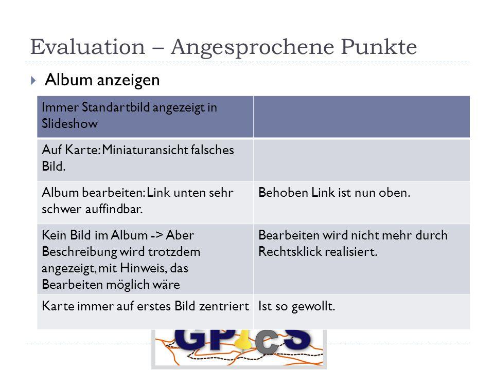 Evaluation – Angesprochene Punkte Album anzeigen Immer Standartbild angezeigt in Slideshow Auf Karte: Miniaturansicht falsches Bild.