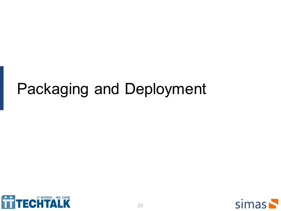23 Packaging and Deployment