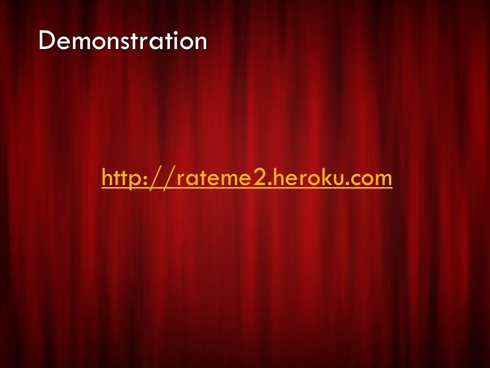 http://rateme2.heroku.com
