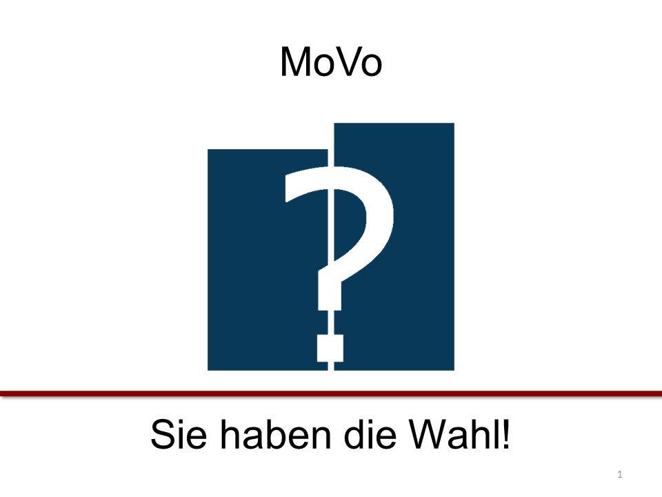 MoVo Sie haben die Wahl! 1