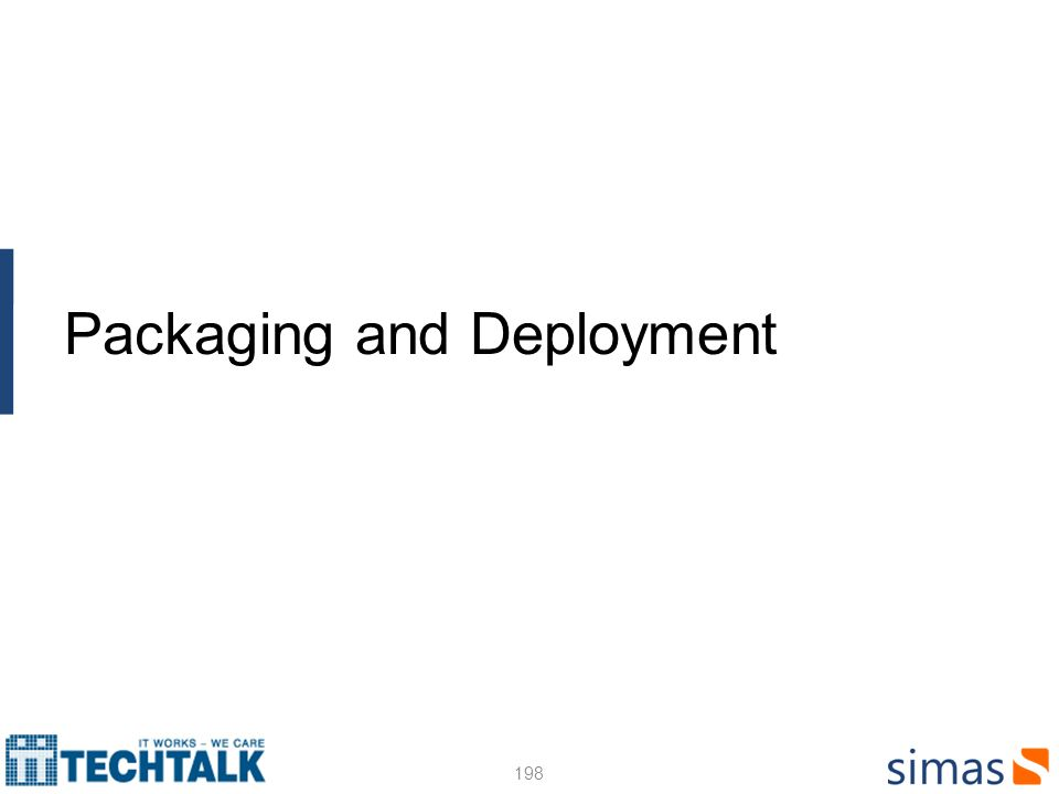 198 Packaging and Deployment