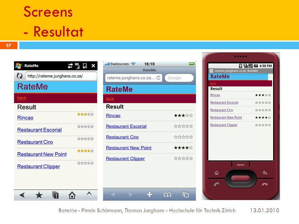 Screens - Resultat 13.01.2010 RateMe - Pirmin Schürmann, Thomas Junghans - Hochschule für Technik Zürich 37