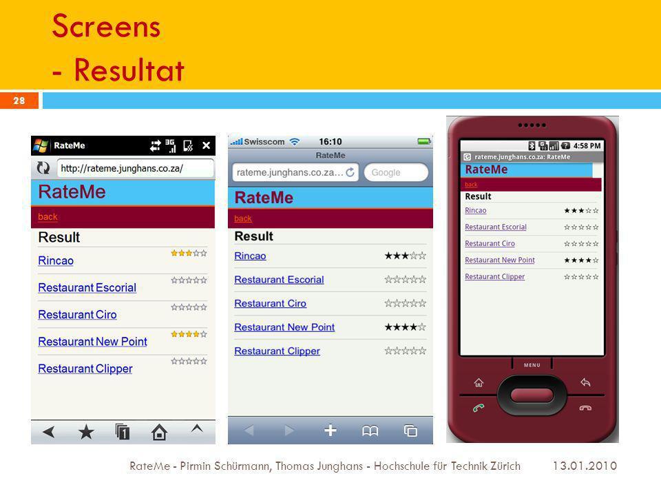 Screens - Resultat 13.01.2010 RateMe - Pirmin Schürmann, Thomas Junghans - Hochschule für Technik Zürich 28