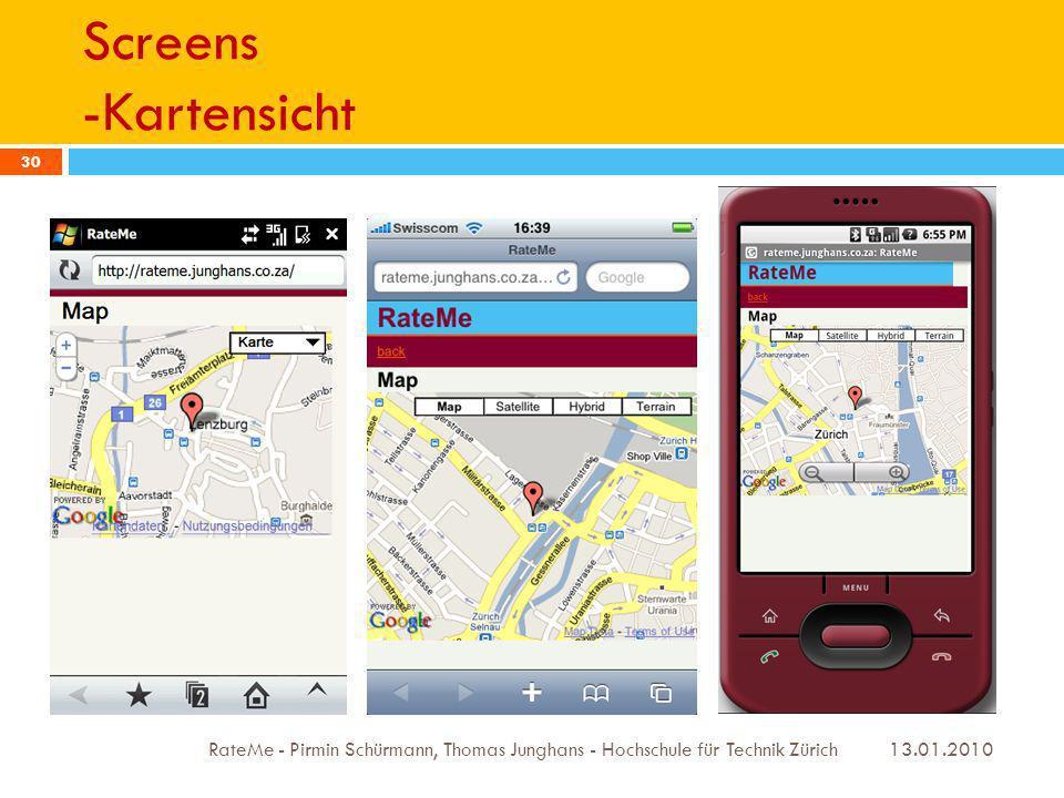 Screens -Kartensicht 13.01.2010 RateMe - Pirmin Schürmann, Thomas Junghans - Hochschule für Technik Zürich 30