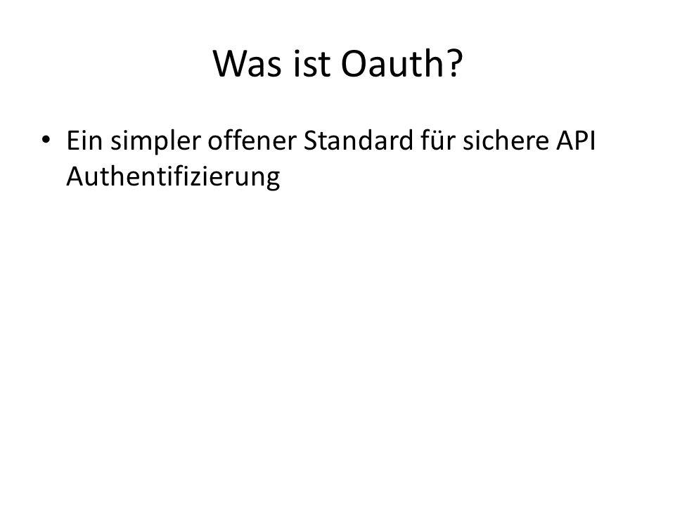Was ist Oauth Ein simpler offener Standard für sichere API Authentifizierung