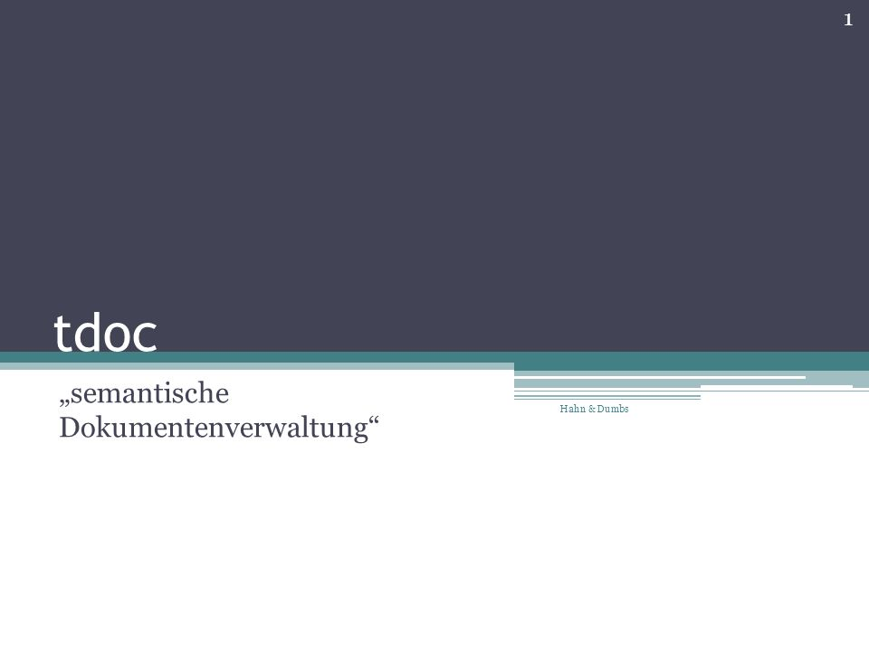 tdoc semantische Dokumentenverwaltung 1 Hahn & Dumbs
