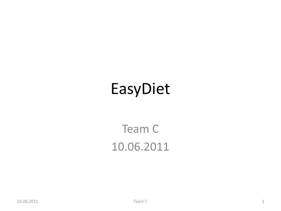 EasyDiet Team C 10.06.2011 Team C1
