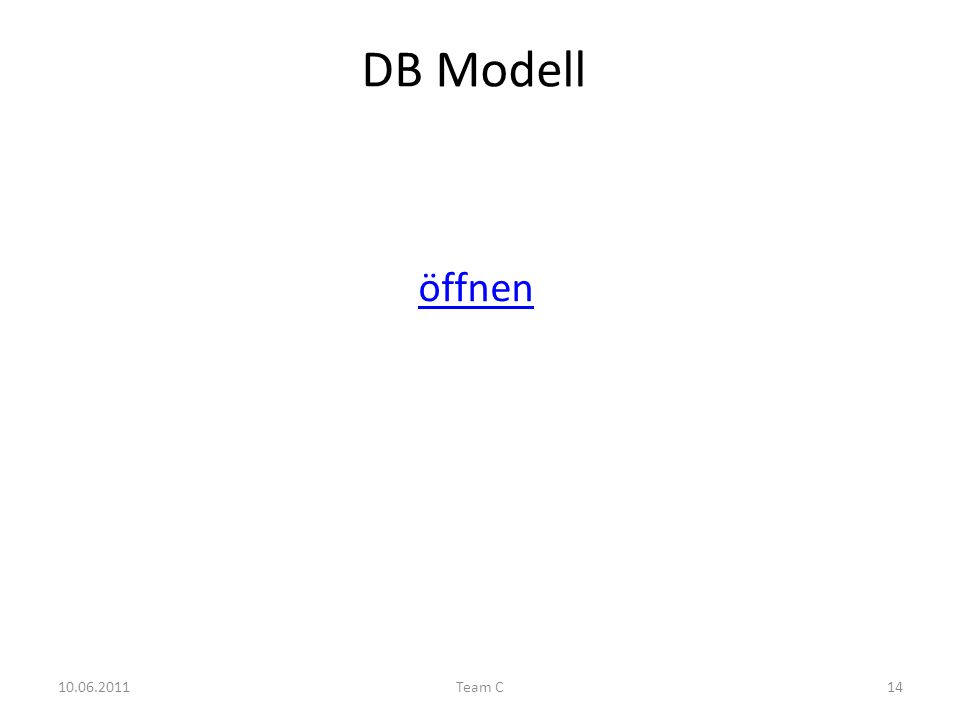 DB Modell 10.06.2011Team C14 öffnen