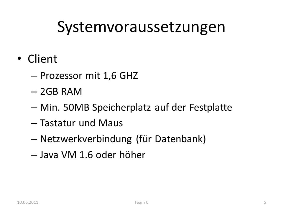 Systemvoraussetzungen Client – Prozessor mit 1,6 GHZ – 2GB RAM – Min.
