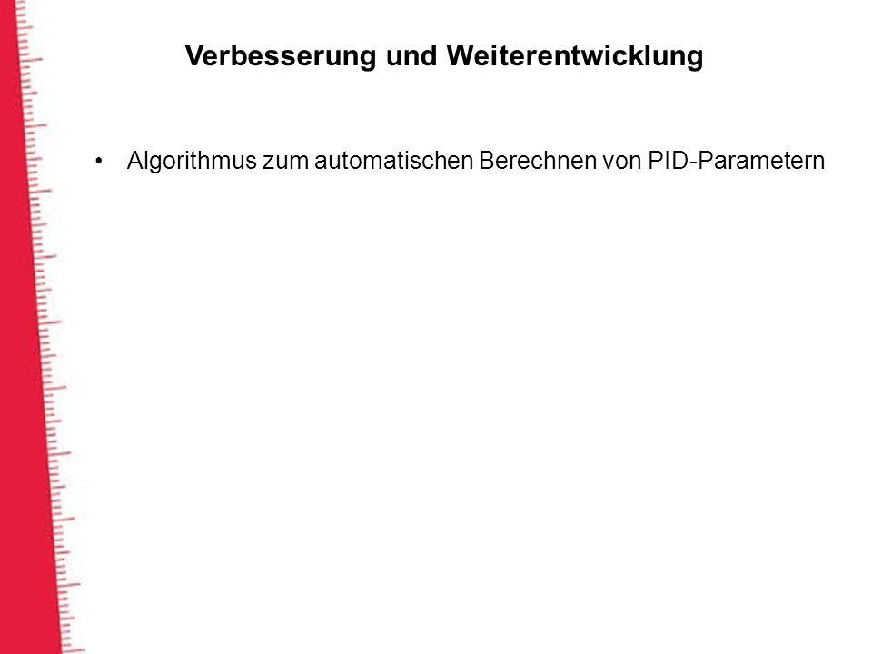 Verbesserung und Weiterentwicklung Algorithmus zum automatischen Berechnen von PID-Parametern