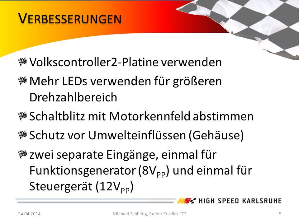 Volkscontroller2-Platine verwenden Mehr LEDs verwenden für größeren Drehzahlbereich Schaltblitz mit Motorkennfeld abstimmen Schutz vor Umwelteinflüsse