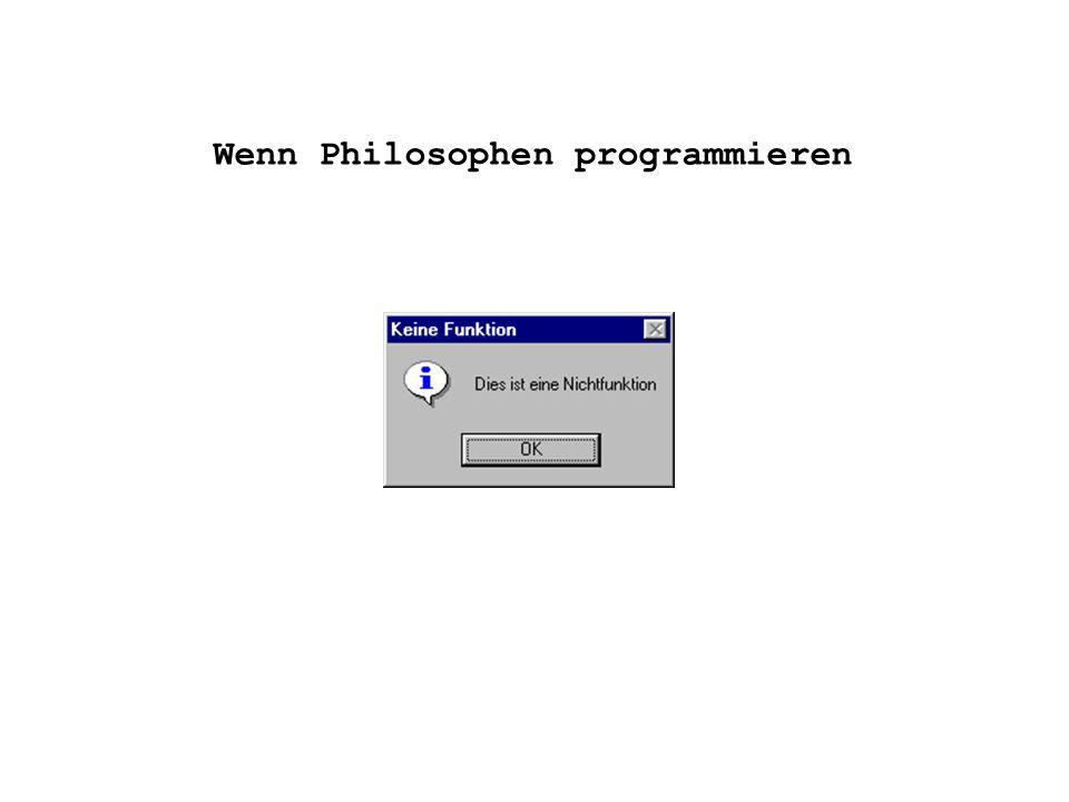 Wenn Philosophen programmieren