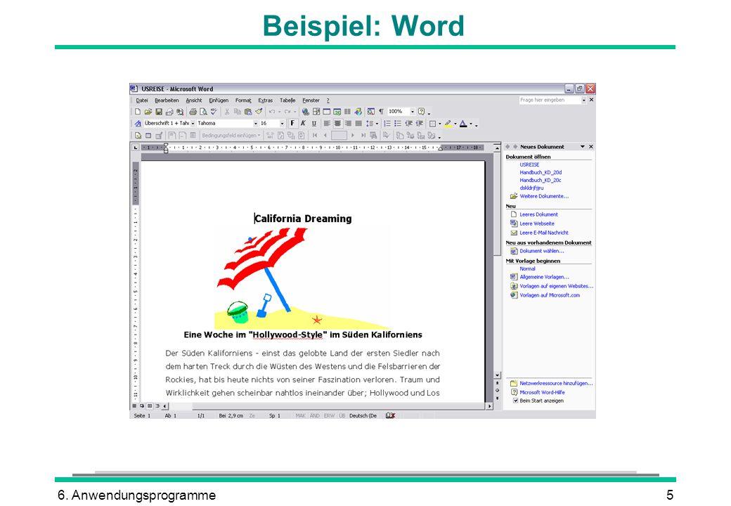 6. Anwendungsprogramme5 Beispiel: Word