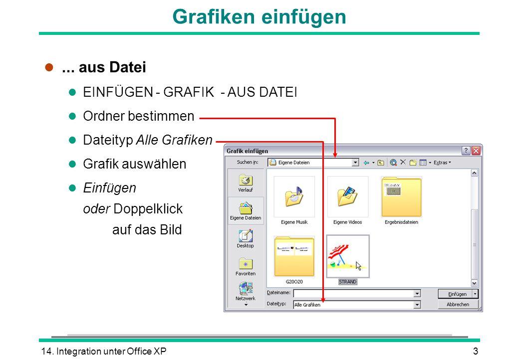 14. Integration unter Office XP3 Grafiken einfügen l...