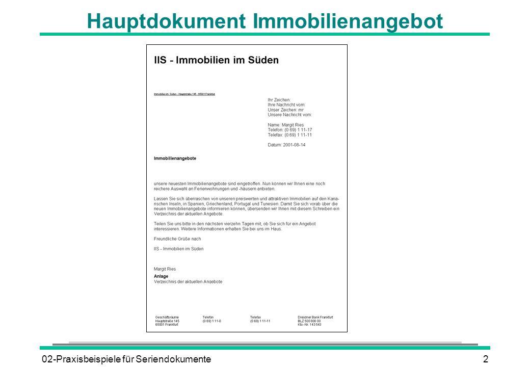 02-Praxisbeispiele für Seriendokumente2 Hauptdokument Immobilienangebot