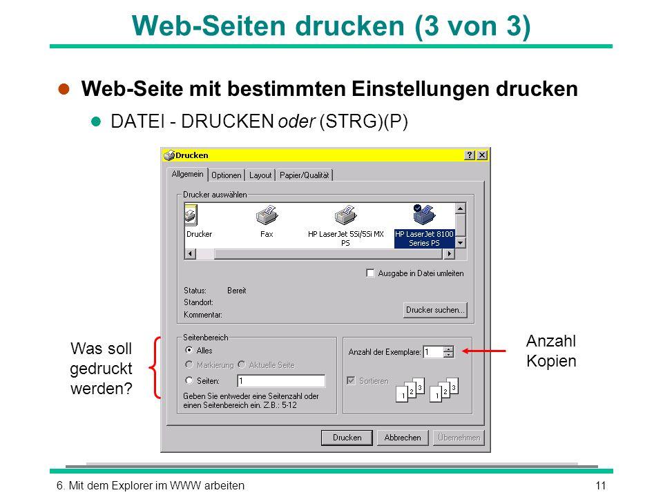 116. Mit dem Explorer im WWW arbeiten Was soll gedruckt werden.