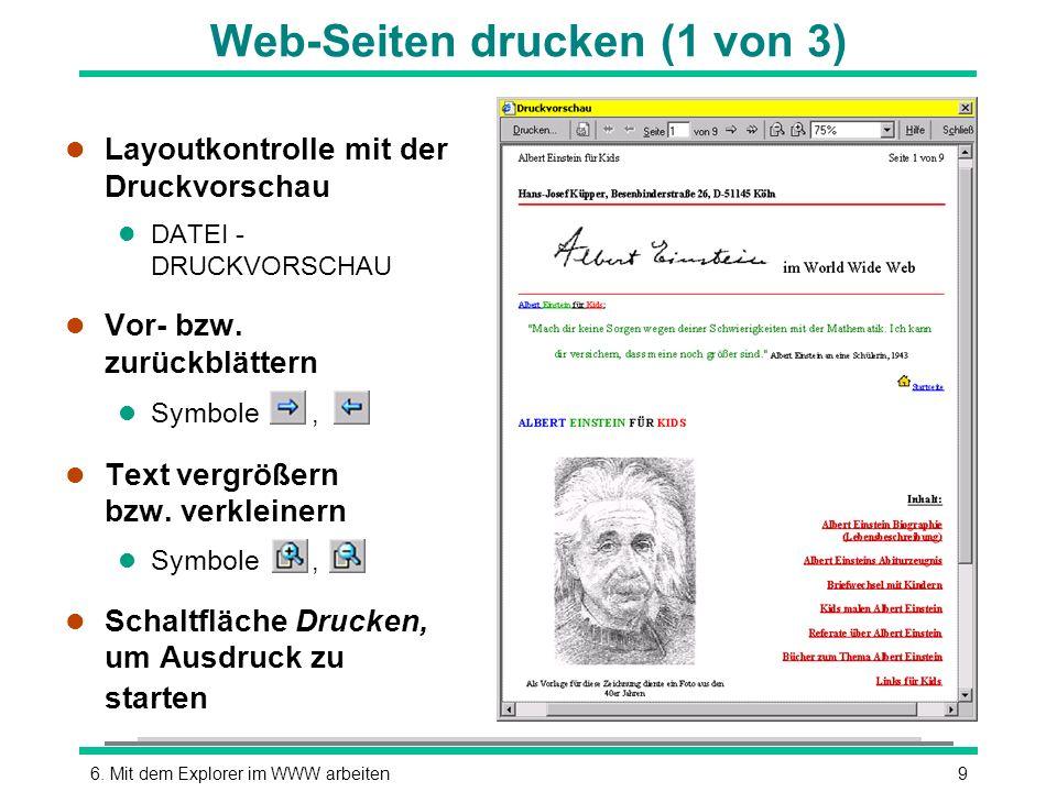 96. Mit dem Explorer im WWW arbeiten Web-Seiten drucken (1 von 3) l Layoutkontrolle mit der Druckvorschau l DATEI - DRUCKVORSCHAU l Vor- bzw. zurückbl