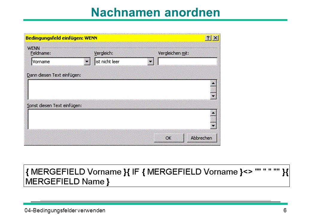 04-Bedingungsfelder verwenden6 Nachnamen anordnen