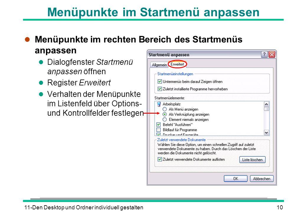 11-Den Desktop und Ordner individuell gestalten10 Menüpunkte im Startmenü anpassen l Menüpunkte im rechten Bereich des Startmenüs anpassen l Dialogfen