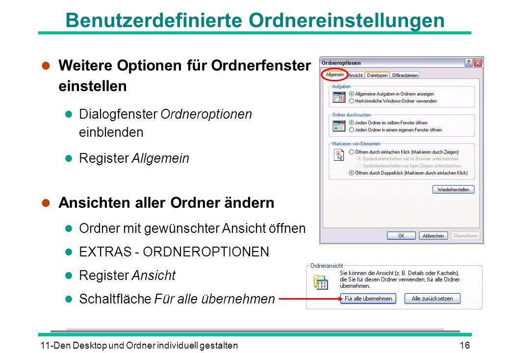 11-Den Desktop und Ordner individuell gestalten16 Benutzerdefinierte Ordnereinstellungen l Weitere Optionen für Ordnerfenster einstellen l Dialogfenst