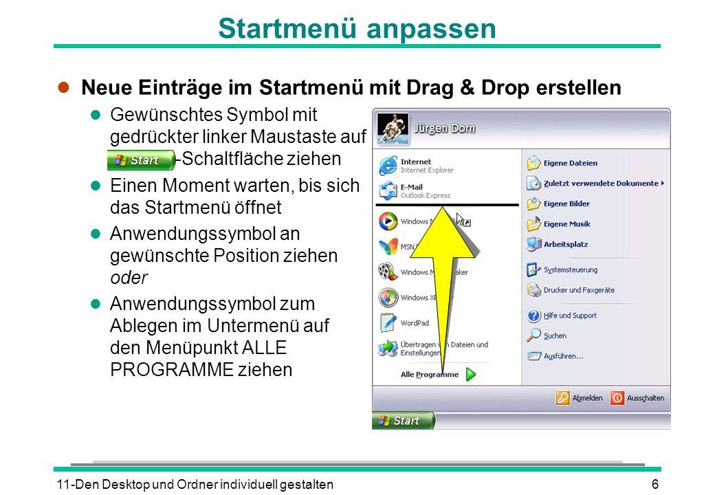 11-Den Desktop und Ordner individuell gestalten6 Startmenü anpassen l Neue Einträge im Startmenü mit Drag & Drop erstellen l Gewünschtes Symbol mit ge