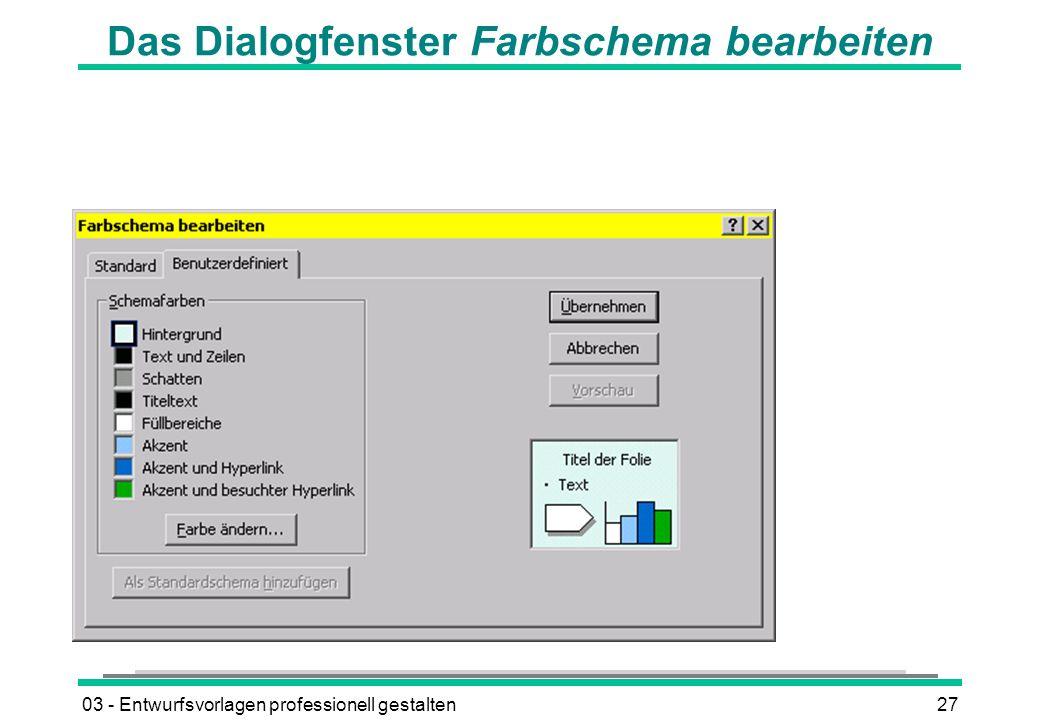 03 - Entwurfsvorlagen professionell gestalten27 Das Dialogfenster Farbschema bearbeiten