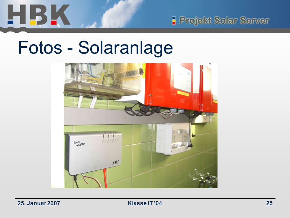 25. Januar 2007Klasse IT 0425 Fotos - Solaranlage