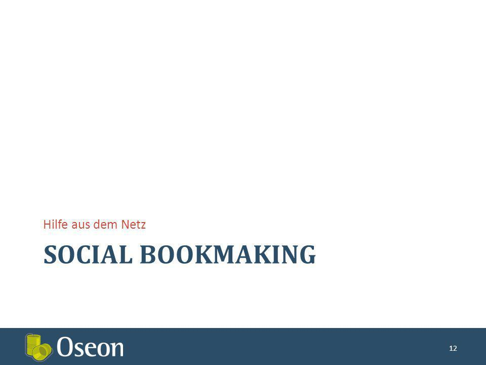 SOCIAL BOOKMAKING Hilfe aus dem Netz 12