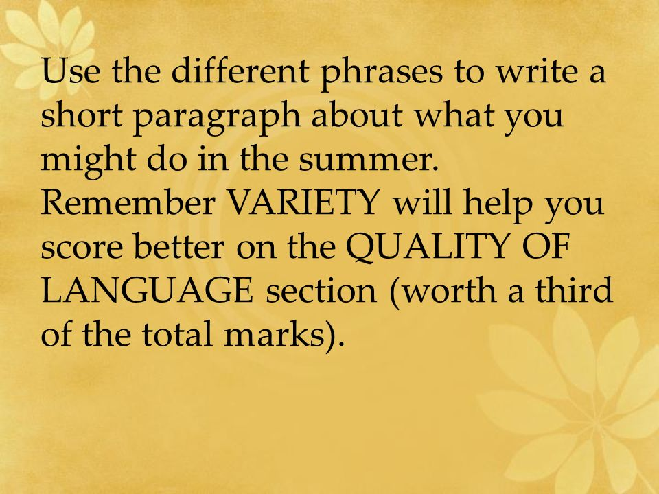 SUMMARY: Your controlled assessment is on Monday 9 th Dec You need to prepare a paragraph for each bullet point (The first two dont need one) You should include PAST tense,FUTURE tense, CONDITIONAL tense You should include AT LEAST 3 BOOT WORDS (with the verb at the end) Try to use interesting vocabulary Try to vary the phrases you use Remember TMP (Time-Manner-Place) Give opinions where you can & use a range of opinion phrases Prepare your 30 word notes sheet with prompts/hard words LEARN IT OFF BY HEART TO HELP GET THE BEST MARK Remember you will be allowed to use a dictionary too