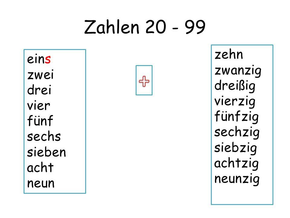 Zahlen 20 - 99 eins zwei drei vier fünf sechs sieben acht neun zehn zwanzig dreißig vierzig fünfzig sechzig siebzig achtzig neunzig X