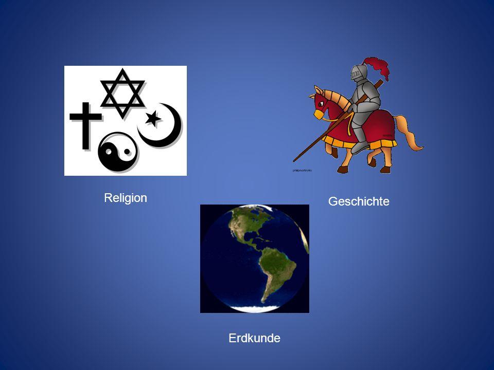 Religion Geschichte Erdkunde