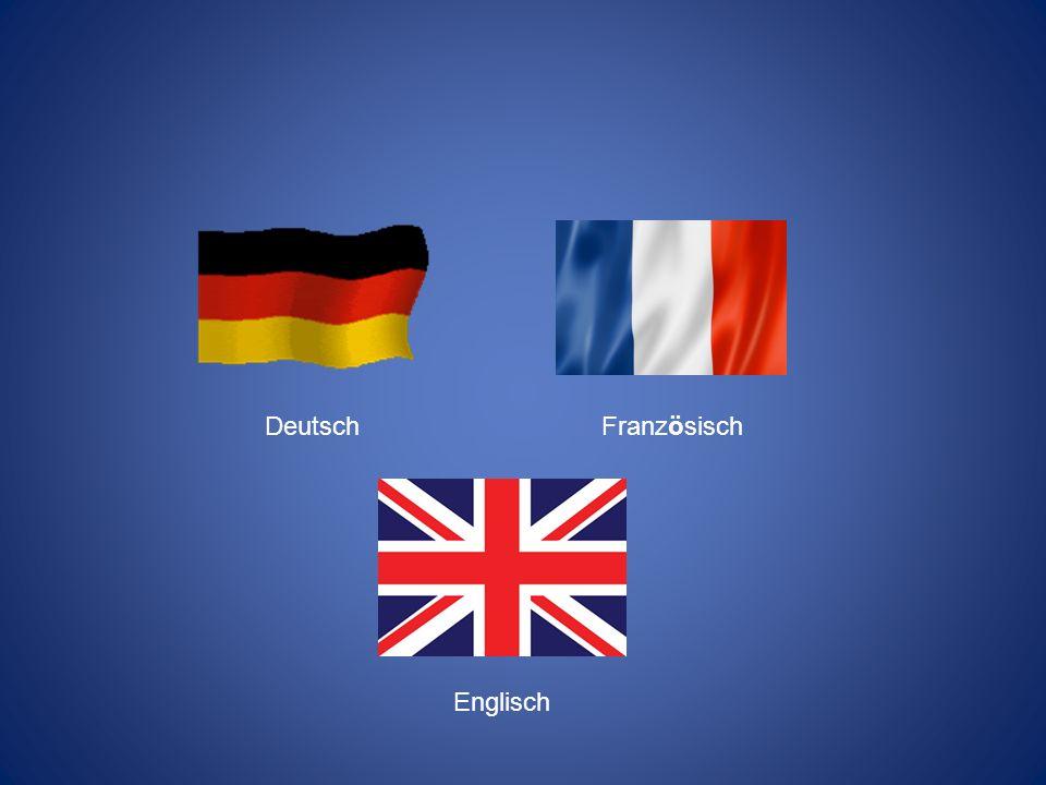 DeutschFranzösisch Englisch