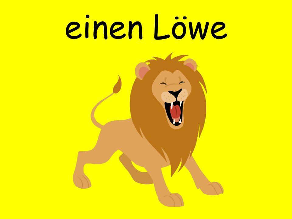 einen Löwe