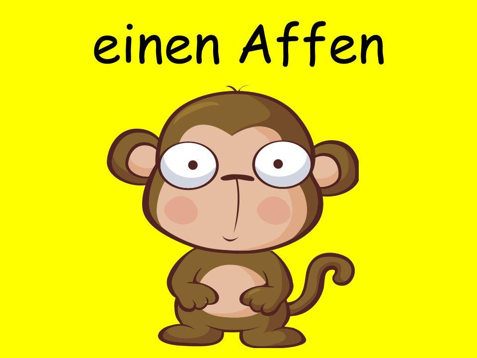 einen Affen